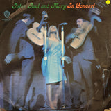 Peter, Paul & Mary - In Concert - Vinyl LP Record - Opened  - Fair Quality (F)