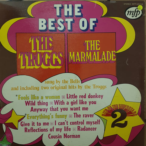 The Best of The Troggs/ The Marmalade  - Vinyl LP Record - Opened  - Very-Good- Quality (VG-)