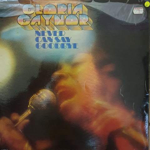 Gloria Gaynor - Never Can Say Goodbye  - Vinyl LP Record - Opened  - Very-Good Quality (VG)