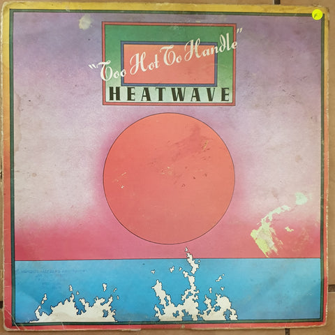 Heatwave ‎– Too Hot To Handle - Vinyl LP Record - Opened  - Fair Quality (F)