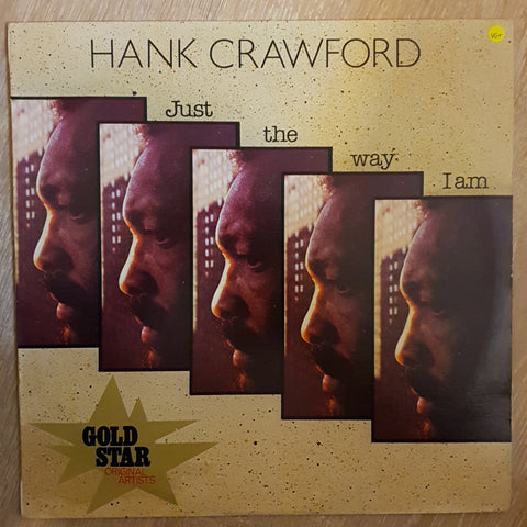 Hank Crawford - Just The Way I Am -  Vinyl LP Record - Very-Good+ Quality (VG+)