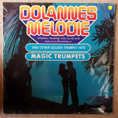 Magic Trumpets ‎– Dolannes Melodie And Other Golden Trumpet Hits - Vinyl LP Record - Opened  - Very-Good Quality (VG)