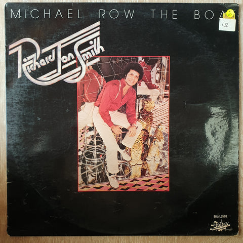 Richard Jon Smith ‎– Michael Row The Boat - Vinyl LP Record - Opened  - Very-Good Quality (VG)