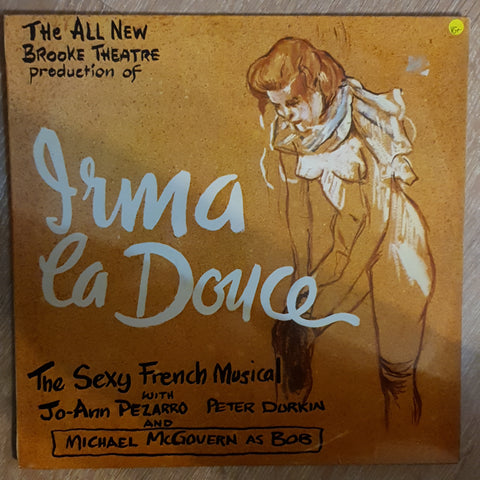 Brian Brooke - The all New Brooke Theatre Production  of Irma La Douche - The Sexy French Musical - Vinyl LP Record - Very-Good+ Quality (VG+)