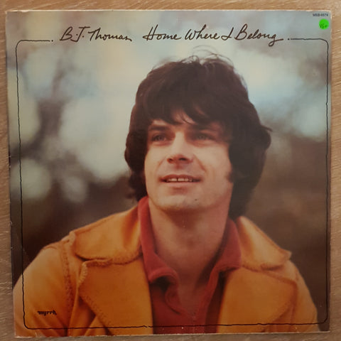 B.J. Thomas ‎– Home Where I Belong - Vinyl LP Record - Very-Good+ Quality (VG+)