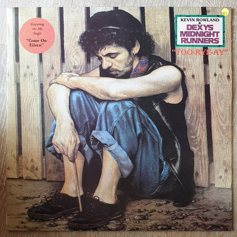 Kevin Rowland & Dexys Midnight Runners ‎– Too-Rye-Ay - Vinyl LP Record - Very-Good+ Quality (VG+)