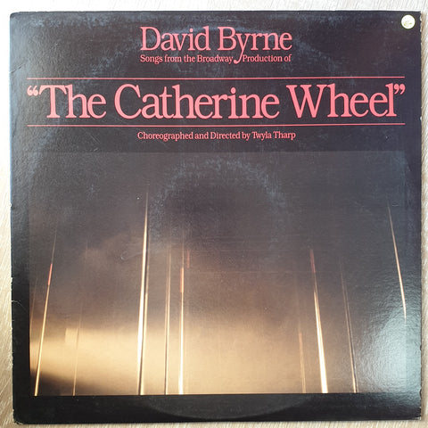 "David Byrne ‎– Songs From ""The Catherine Wheel"" - Vinyl LP Record - Very-Good+ Quality (VG+)"