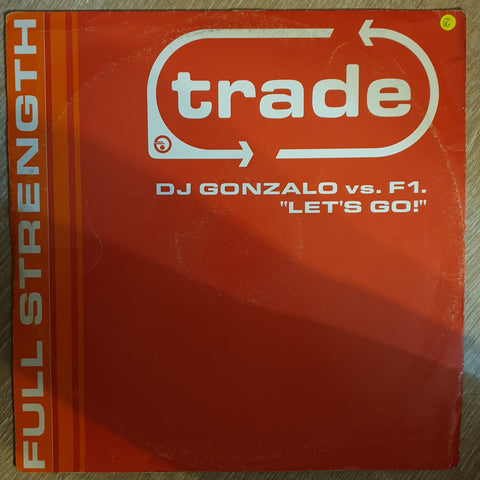 DJ Gonzalo Vs. F1. ‎– Let's Go! - Vinyl Record - Opened  - Very-Good- Quality (VG-)