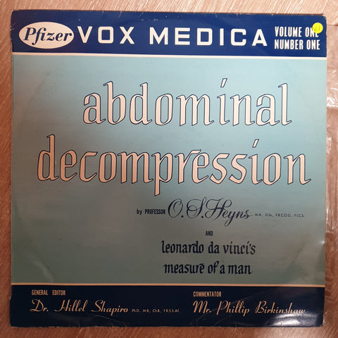Pfizer - Vox Medica - Abdominal Decompression by Professor O Heyns and Leonardo Da Vinci's Measure Of Man