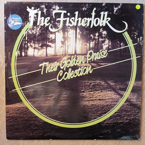 The Fisherfolk - The Golden Praise Collection - Vinyl LP Record - Opened  - Very-Good- Quality (VG-)
