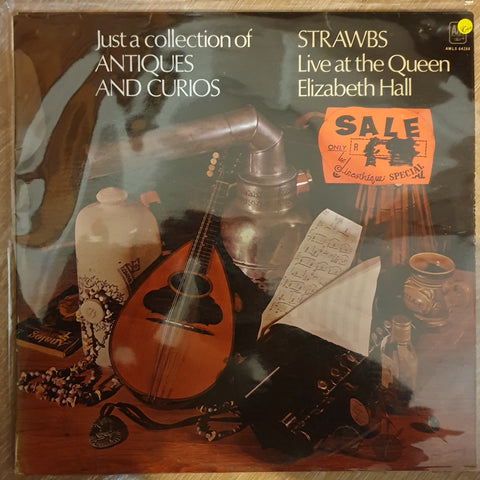 Strawbs ‎– Just A Collection Of Antiques And Curios (Live At The Queen Elizabeth Hall)  -  Vinyl LP Record - Very-Good+ Quality (VG+)