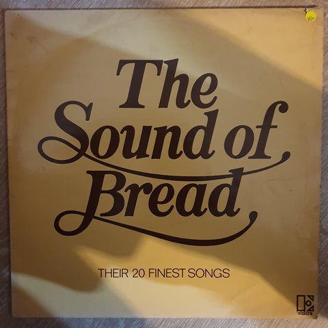 Bread - The Sound Of Bread - Their 20 Finest Songs  - Vinyl LP Record - Very-Good+ Quality (VG+)