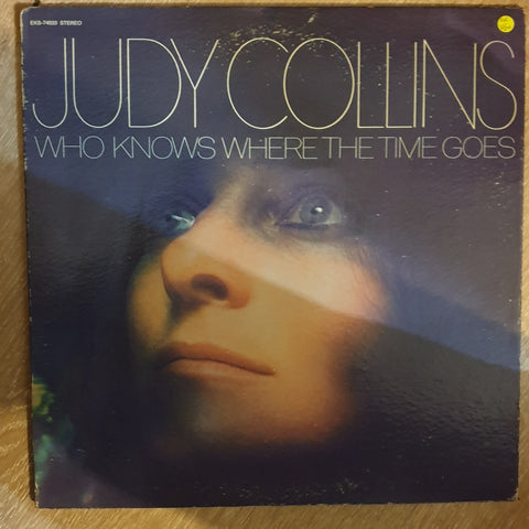 Judy Collins ‎– Who Knows Where The Time Goes - Vinyl LP Record - Very-Good+ Quality (VG+)