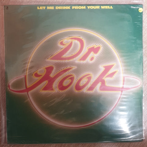 Dr. Hook ‎– Let Me Drink From Your Well - Vinyl LP Record - Sealed - C-Plan Audio