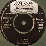 "Roy Orbison ‎– It's Over -   Vinyl 7"" Record - Opened  - Very-Good+ Quality (VG+) - C-Plan Audio"