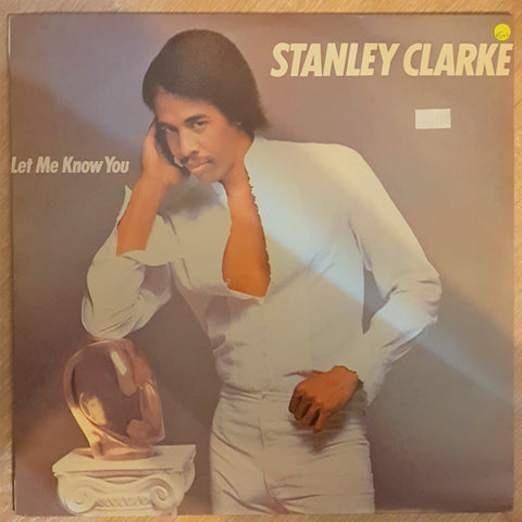Stanley Clarke ‎– Let Me Know You - Vinyl LP Record - Opened  - Very-Good+ Quality (VG+) - C-Plan Audio