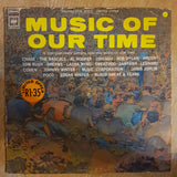 Music Of Our Time  - Original Artists - Vinyl LP Record - Opened  - Very-Good Quality (VG) - C-Plan Audio