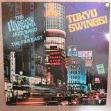 The Harbour Jazz Band ‎– Tokyo Swings! The Harbour Jazz Band In The Far East - Vinyl LP Record - Opened  - Very-Good+ Quality (VG+) - C-Plan Audio