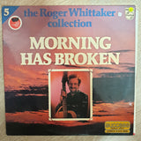 Roger Whittaker - Morning Has Broken - Vinyl LP Record - Opened  - Very-Good+ Quality (VG+) - C-Plan Audio