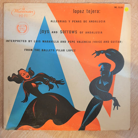 Lopez Tejera ‎– Allegrias Y Penas De Analucia (Joys And Sorrows Of Andalusia)e - Vinyl LP Record - Opened  - Very-Good+ Quality (VG+) - C-Plan Audio
