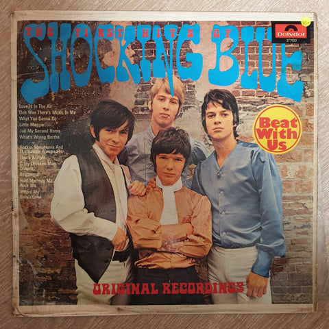 Shocking Blue ‎– The First Hits Of Shocking Blue ‎–   Vinyl LP Record - Very-Good+ Quality (VG+)