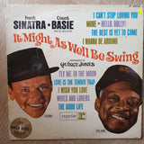 Frank Sinatra & Count Basie And His Orchestra - Arranged by Quincy Jones ‎– It Might As Well Be Swing - Vinyl LP Record - Opened  - Good Quality (G) - C-Plan Audio