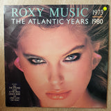 Roxy Music ‎– The Atlantic Years 1973-1980 -   Vinyl LP Record - Very-Good+ Quality (VG+)