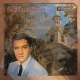 Elvis Presley ‎– How Great Thou Art - Vinyl LP Record- Very-Good+ Quality (VG+)