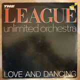 The League Unlimited Orchestra ‎– Love And Dancing- Vinyl LP Record- Very-Good+ Quality (VG+)