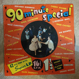 90 Minute Special - Original Artists - 16 ⅔  rpm - South Africa (Very Rare) - Vinyl LP Record - Opened  - Very-Good- Quality (VG-)