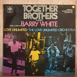 Together Brothers - Original Motion Picture Soundtrack -Barry White, Love Unlimited - The Love Unlimited Orchestra - Vinyl LP Record - Very-Good+ Quality (VG+)