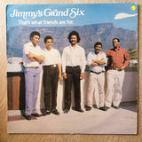 Jimmy's Grand Six ‎– That's What Friends Are For - Vinyl LP Record - Opened  - Very-Good- Quality (VG-) - C-Plan Audio