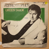 "Shakin' Stevens ‎– Green Door -  Vinyl 7"" Record - Very-Good Quality (VG)"