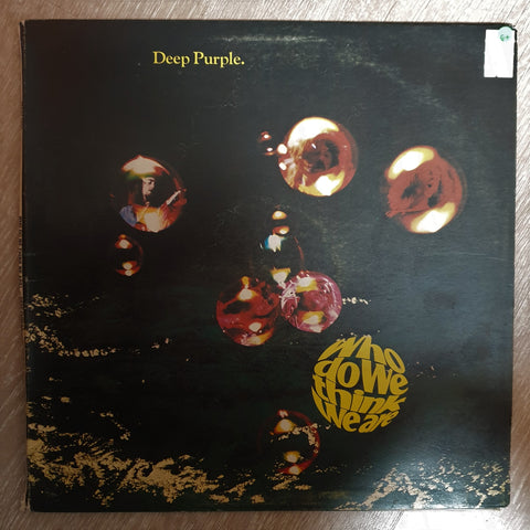 Deep Purple ‎– Who Do We Think We Are - Vinyl LP Record - Good+ Quality (G+) - C-Plan Audio
