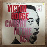 Victor Borge  ‎– Caught In The Act - Vinyl LP Record - Opened  - Very-Good Quality (VG) - C-Plan Audio