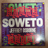 Jeffrey Osborne ‎– Soweto (Remixed Version) - Vinyl LP Record - Very-Good+ Quality (VG+)