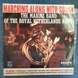 The Marine Band Of The Royal Netherlands Navy ‎– Marching Along With Sousa  ‎– Vinyl LP Record - Very-Good+ Quality (VG+)