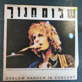 Shalom Hanoch - Shalom Hanoch - In Concert  ‎– Vinyl LP Record - Very-Good+ Quality (VG+) - C-Plan Audio