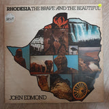 John Edmond - Rhodesia - The Brave and the Beautiful - Double Vinyl LP Record - Very-Good+ Quality (VG+)
