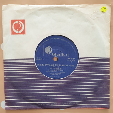 "Roy Bulkin ‎– Where Have All The Flowers Gone - Vinyl 7"" Record - Very-Good+ Quality (VG+) - C-Plan Audio"