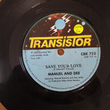 "Manuel And Dee, Roba Orchestra ‎– Save Your Love / Ina (Instrumental) - Vinyl 7"" Record - Good+ Quality (G+)"