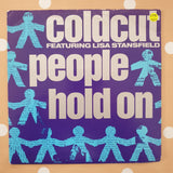 "Coldcut Featuring Lisa Stansfield ‎– People Hold On - Vinyl 7"" Record - Very-Good+ Quality (VG+)"