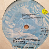 "The Chairmen Of The Board ‎– You've Got Me Dangling On A String - Vinyl 7"" Record - Very-Good+ Quality (VG+)"