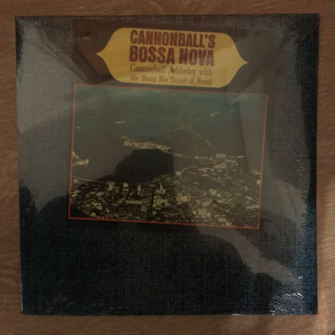 Cannonball Adderley With The Bossa Rio Sextet Of Brazil ‎– Cannonball's Bossa Nova -  Vinyl LP - Sealed
