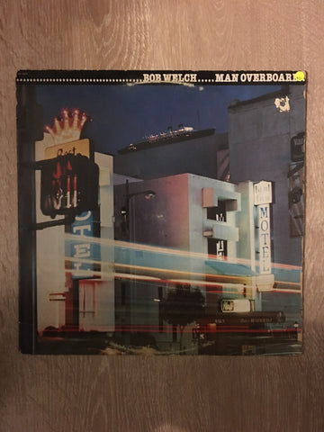 Bob Welch - Man Overboard - Vinyl LP Record - Opened  - Very-Good Quality (VG)