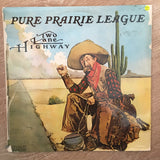 Pure Priarie League - Two Lane Highway - Vinyl LP Record - Opened  - Very-Good+ Quality (VG+) - C-Plan Audio