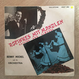 Benny Michel And His Orchestra  -  Rozinkes Mit Mandlen  - Vinyl LP Record - Opened  - Very-Good Quality (VG)