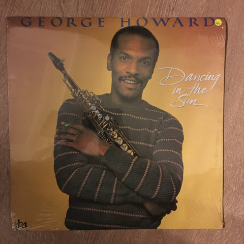 George Howard ‎– Dancing In The Sun -  Vinyl Record LP - Sealed
