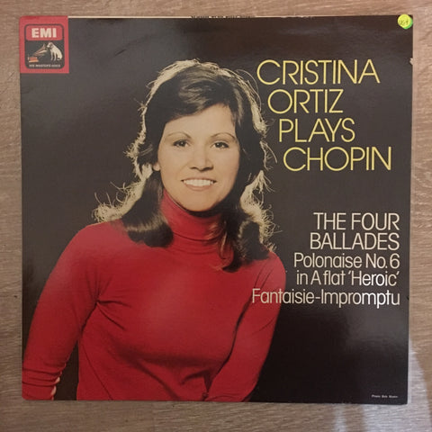 Cristina Ortiz, Chopin ‎– Cristina Ortiz Plays Chopin The Four Ballades - Vinyl LP Record - Opened  - Very-Good+ Quality (VG+) - C-Plan Audio