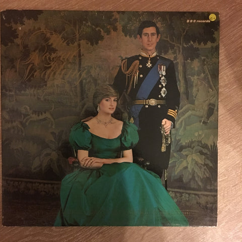 Various ‎– The Royal Wedding Of H.R.H. The Prince Of Wales And The Lady Diana Spencer - The BBC Recording From St. Paul's Cathedral On 29th July 1981- Vinyl LP Record - Opened  - Good+ Quality (G+) - C-Plan Audio